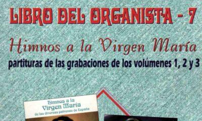 El Libro del Organista VII – Himnos a la Virgen María